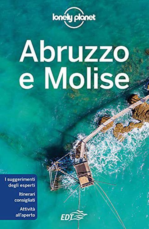 Abruzzo e Molise - La guida di Lonely Planet