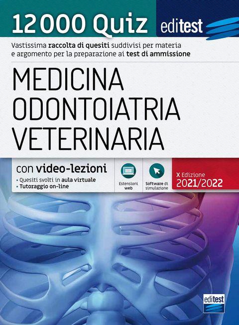 Test ammissione Medicina, Odontoiatria, Veterinaria 2021: raccolta di 12.000 quiz