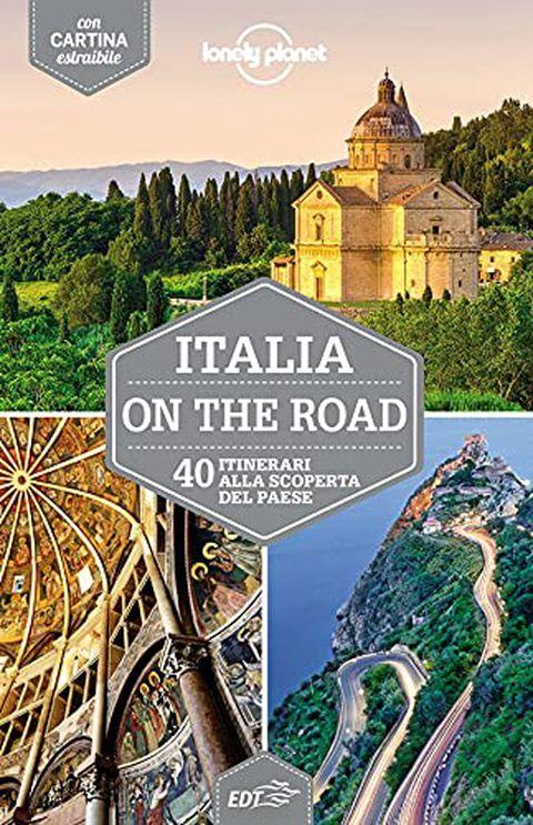 Italia on the road. 40 itinerari alla scoperta del paese. Con cartina