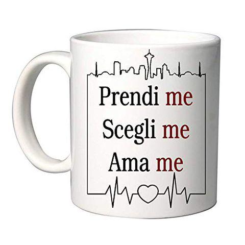 "Tazza in Ceramica ""Prendi Me Scegli Me Ama Me"""